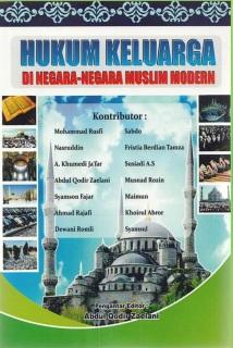 Buku 1 ; Hukum Keluarga di Negara-Negara Muslim Modern