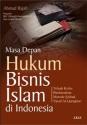Buku 2 ; Masa Depan Hukum Bisnis Islam di Indonesia