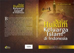 Buku 6 ; Nalar Hukum Hukum Keluarga Islam di Indonesia
